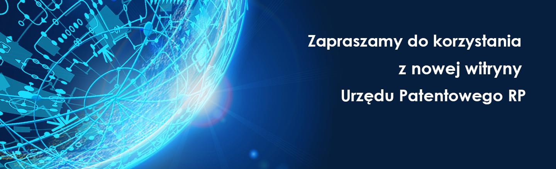 Zaproszenie do korzystania z nowej witryny Urzędu Patentowego RP.